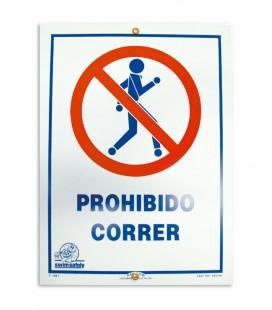 Cartel seguridad PROHIBIDO CORRER. 100692