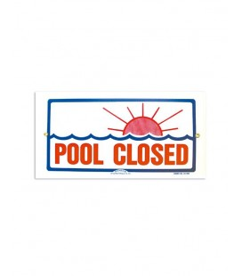 Cartel seguridad inglés POOL CLOSED. 101167